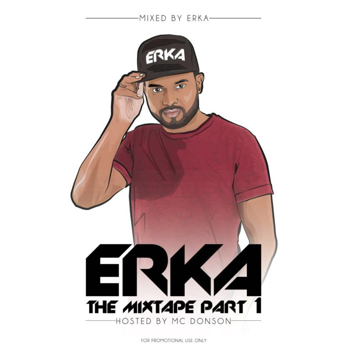 Erka the mixtape